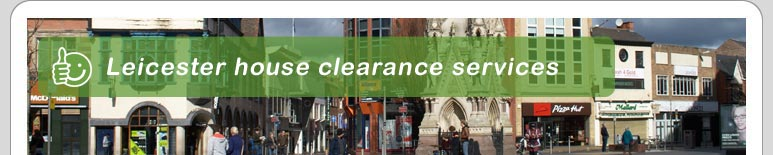 House Clearance Leicester