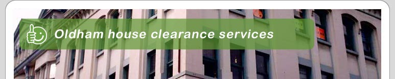 House Clearance Oldham